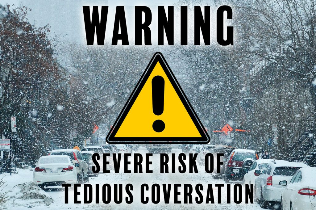 Met Office warns Brits to stay inside to avoid the high risk of other Brits moaning incessantly about the icy weather.